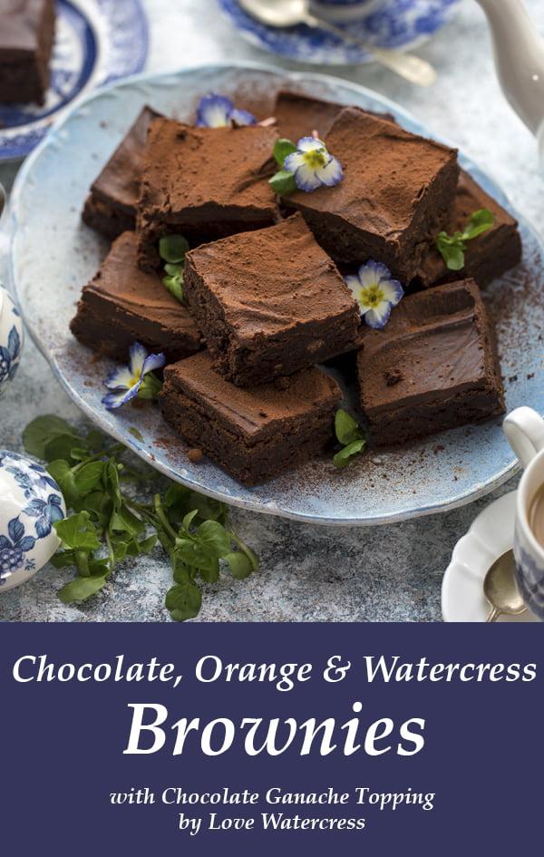 Chocolate, Orange & Watercress Brownies with Chocolate Ganache Topping by Love Watercress