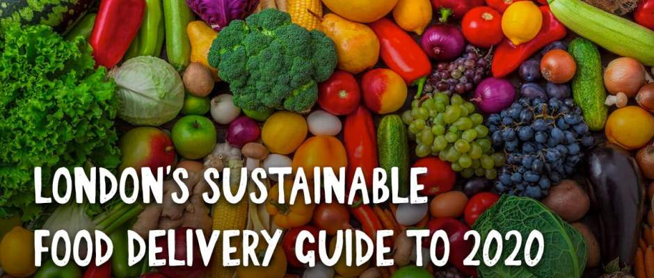 Sustainable Food Brands That Deliver in London