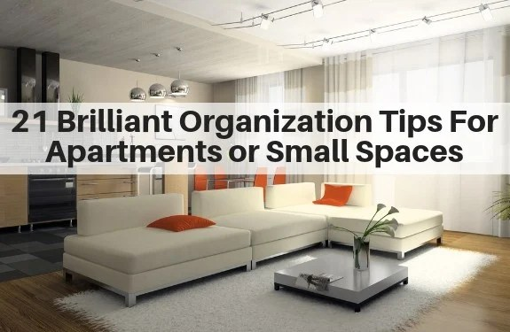 21 Brilliant Organization Tips For Apartments and Small ... on Small Apartment Organization  id=41581