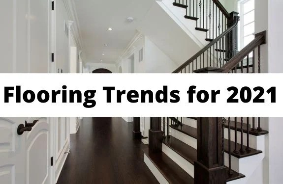 flooring trends for 2021 real trends