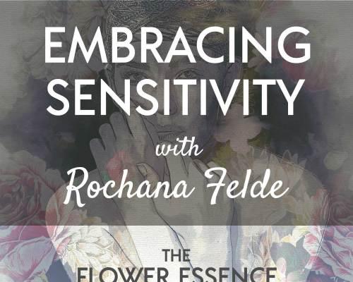 FEP30 Embracing Sensitivity with Rochana Felde