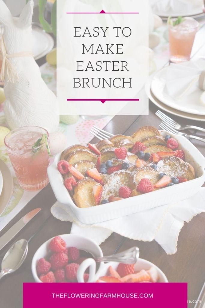 Easy to make Easter Brunch