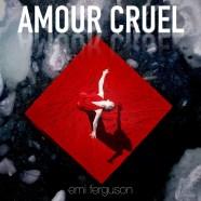 Amour Cruel promo cover