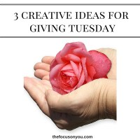 3 Creative Ideas For Giving Tuesday