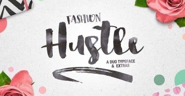 Fashion Hustle [3 Fonts + Extras]
