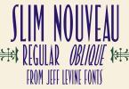 Slim Nouveau JNL [2 Fonts]