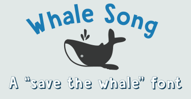 Whale Song [3 Fonts]