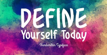 Define Yourself Today [1 Font]