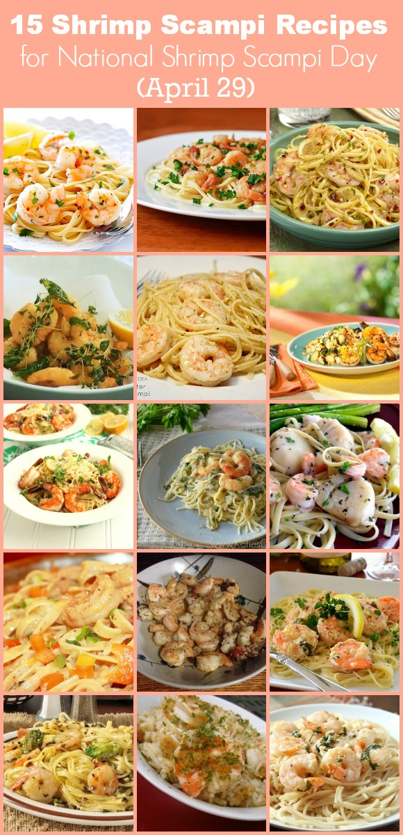 15 Great Shrimp Scampi Recipes for National Shrimp Scampi Day (April 29)