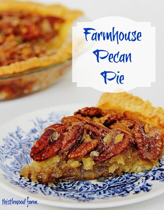 Farmhouse Pecan Pie by Thistlewood Farm