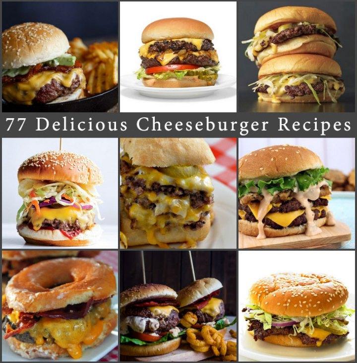 77 Delicious Cheeseburger Recipes