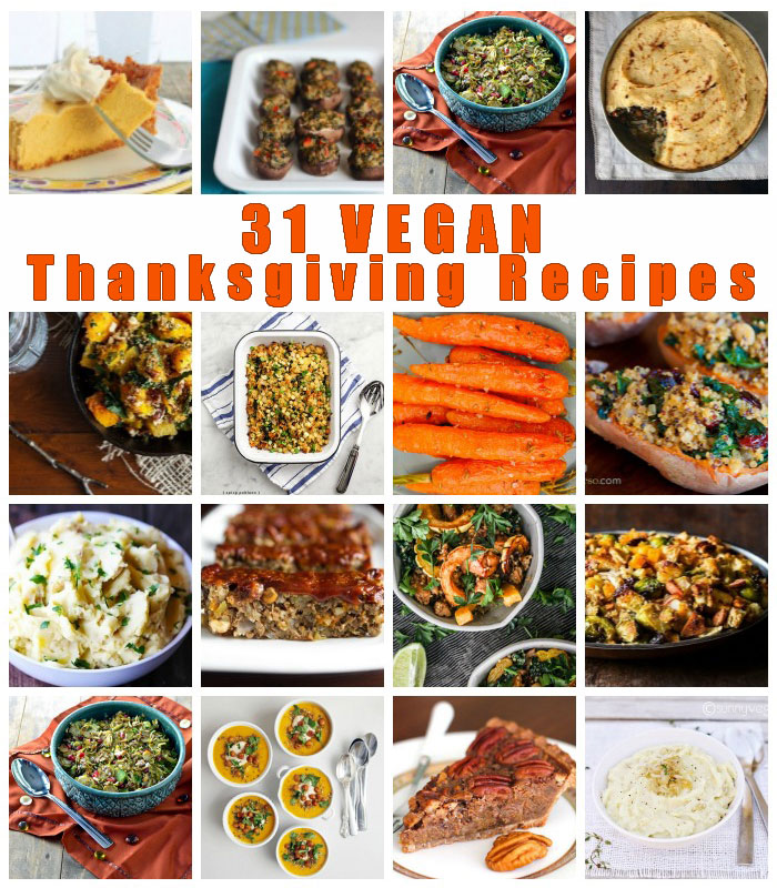 31 vegan Thanksgiving recipes