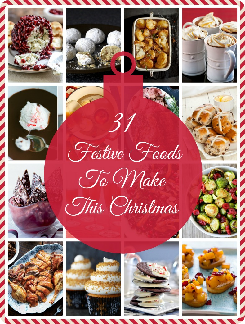 31 Beautiful Festive Foods To Make This Christmas