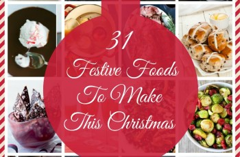 31 Festive Foods to make this Christmas.jpg