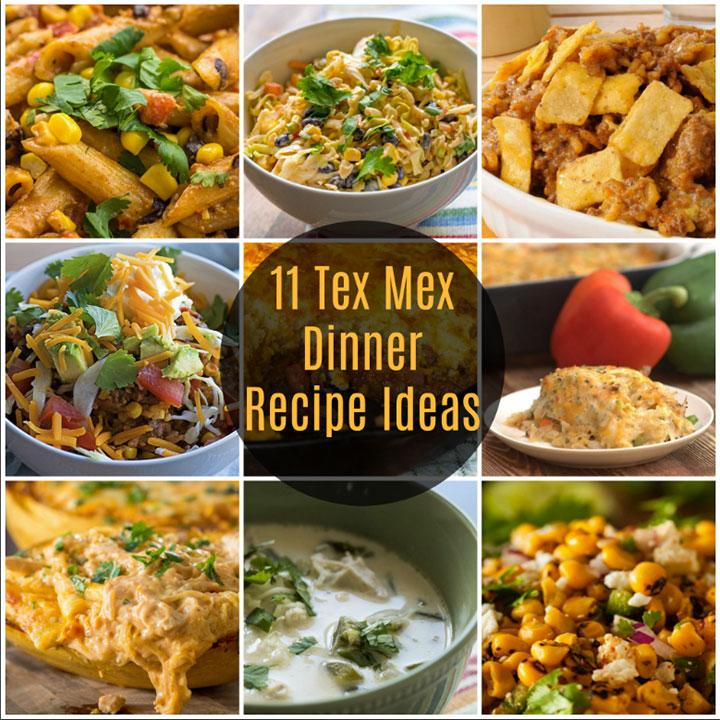 11 Tex Mex Dinner Recipe Ideas