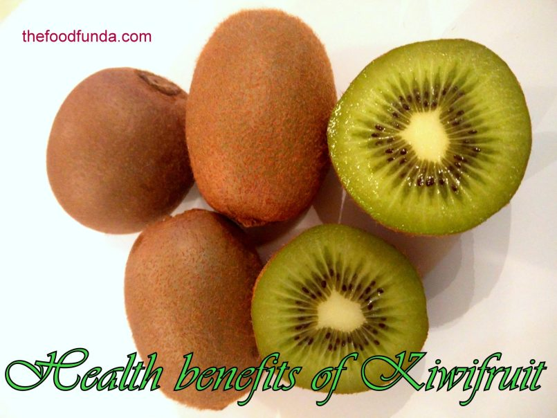 Kiwifruit : helath benefits