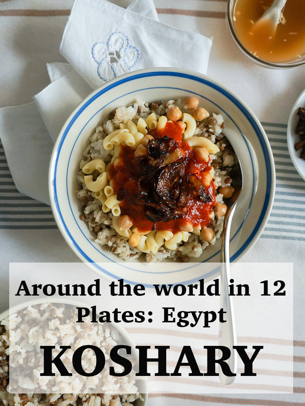 PINTEREST.The Food Girl in Town.Bowl of Koshary.ATW12P Egypt copy