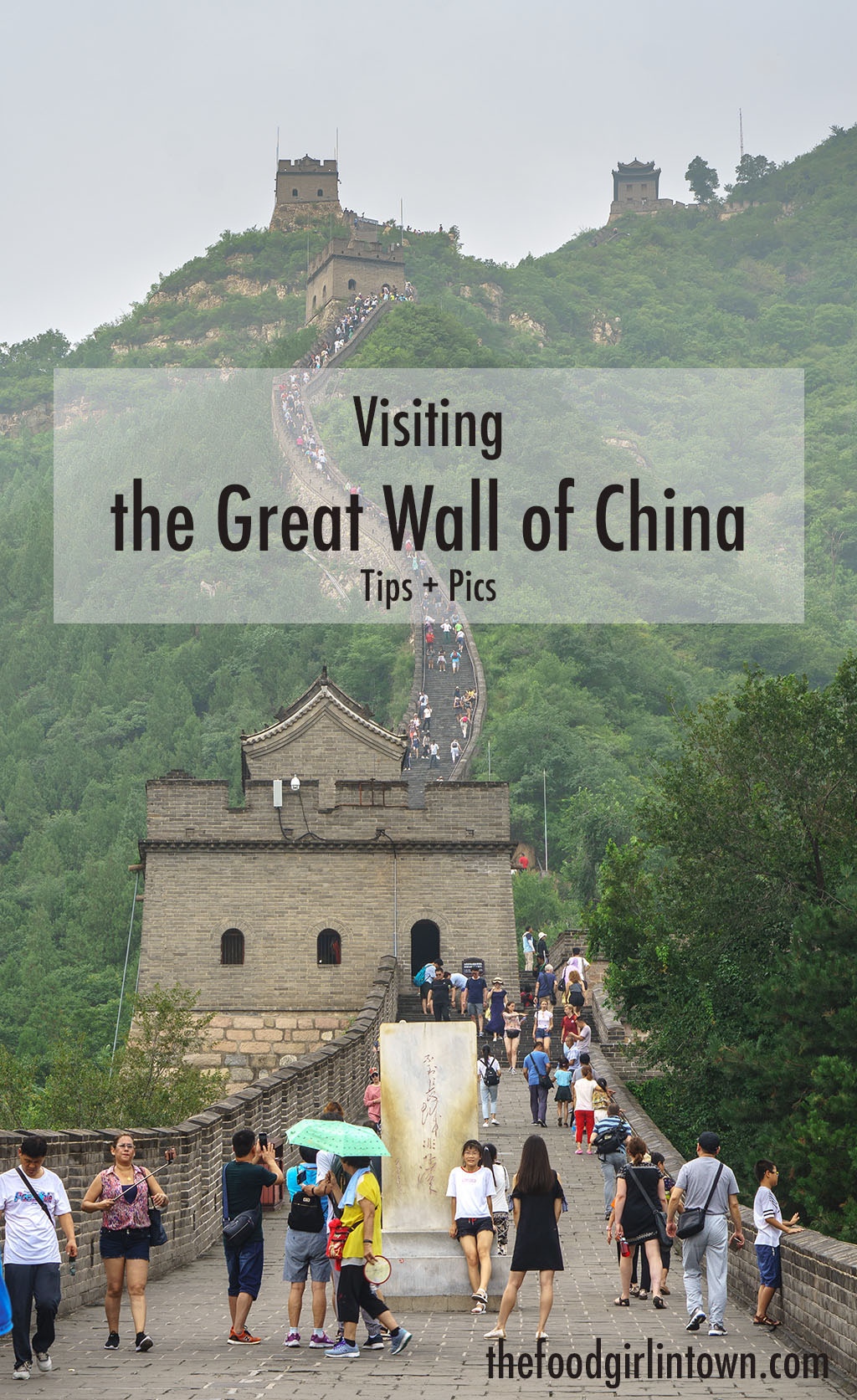 Visiting the Great Wall of China Juyong Pass PINTEREST The Food Girl in Town