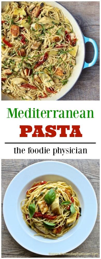Mediterranean Pasta   @foodiephysician