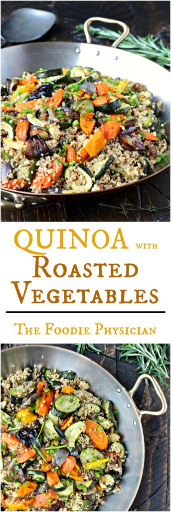 Quinoa with Roasted Vegetables- start the yearoff right with this nutritious quinoa dish that's packed with color and flavor. | @foodiephysician