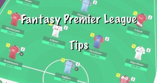Fantasy Premier League Tips. FPL