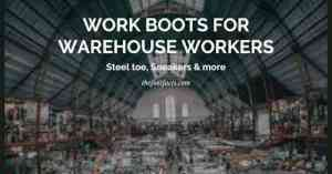 warehouse work boots