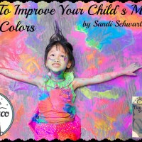 How To Improve Your Child's Mood With Colors, by Sandi Schwartz