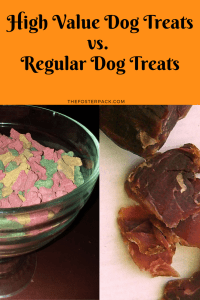 High Value Dog Treats vs. Regular Dog Treats