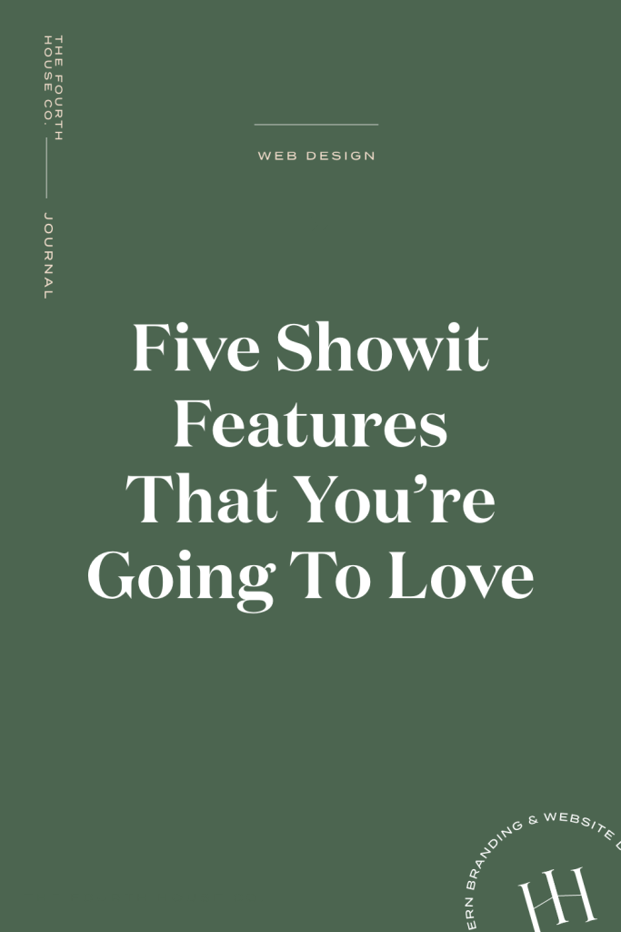 Five Showit Features That You're Going To Love