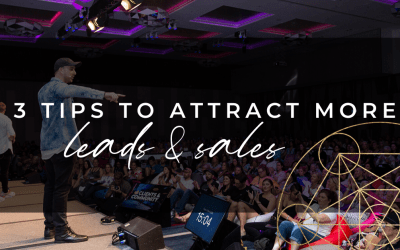 3 Tips To Attract More Leads And Sales