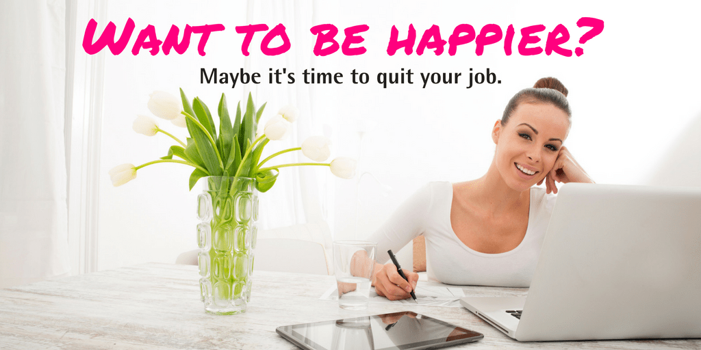 be happier quit your job
