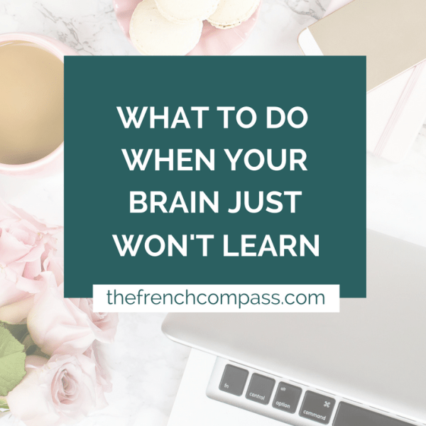 What to Do When Your Brain Just Won't Learn