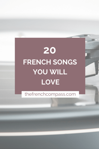 20 French Songs You Will Love