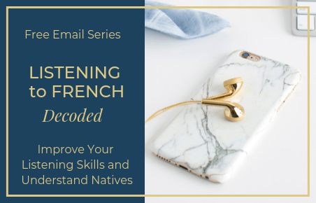 Free Email Series to Start Understanding Spoken French