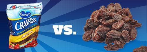 Raisins OR Craisins