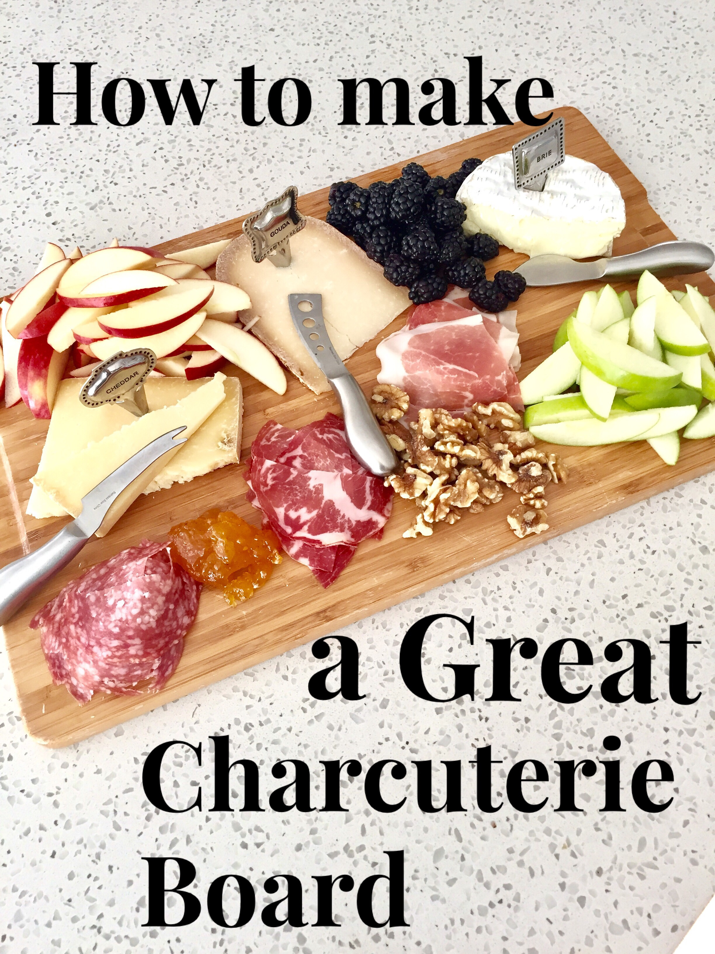 How to Make a Great Charcuterie Board