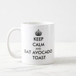 keep_calm_and_eat_avocado_toast_mug-rebce92b2434a409ea99aea5522bf1244_x7jg9_8byvr_1024