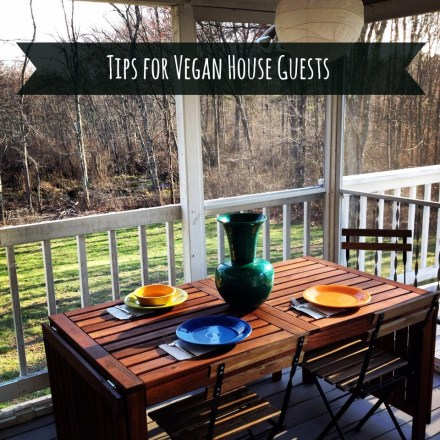 Vegan Houseguest Tips