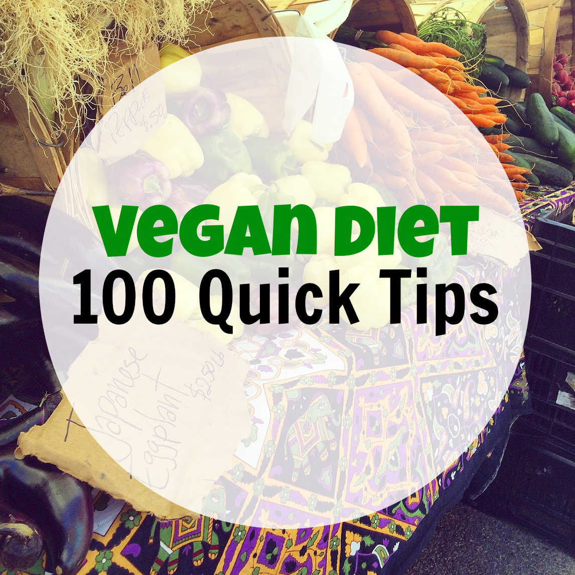 100 Vegan Diet Tips