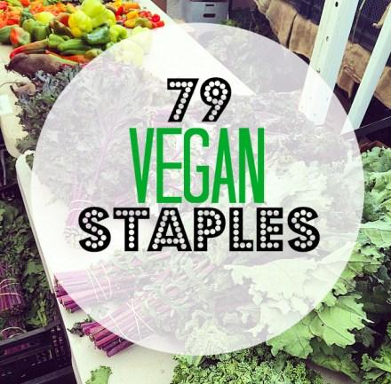 79 Vegan Staples