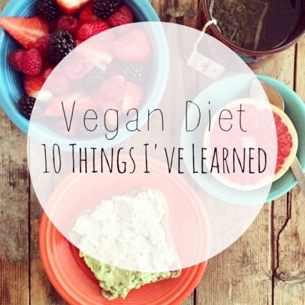 What I Learned About Vegan Diet