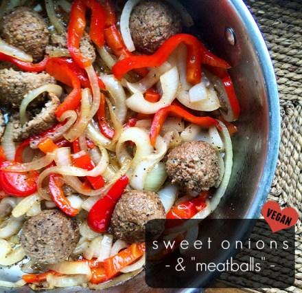 Vegan Sweet Onions Meatballs
