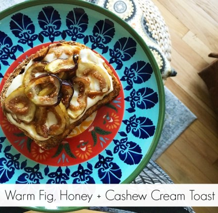 Fig, Honey, Cashew Cream Toast