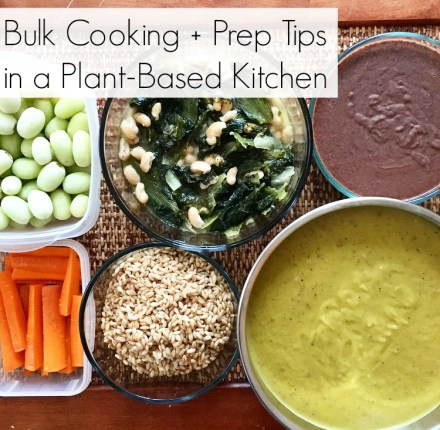 Meal Prep Bulk Cooking Tips in My Plant-Based Kitchen