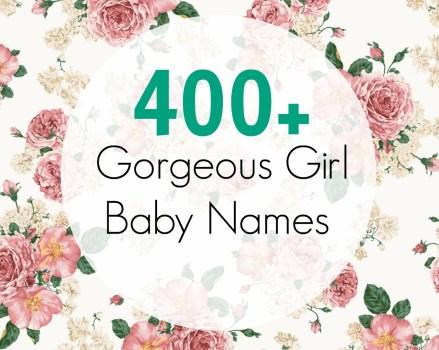 400+ Beautiful Girl Baby Names