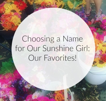 Choosing a Name: Our Favorites
