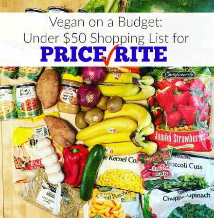 Vegan on a Budget: Under $50 Shopping List for PriceRite