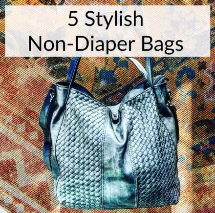 5 Stylish Non-Diaper Bags