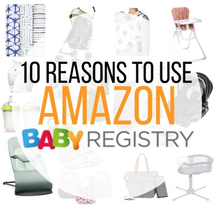 10 Reasons to Use Amazon Baby Registry