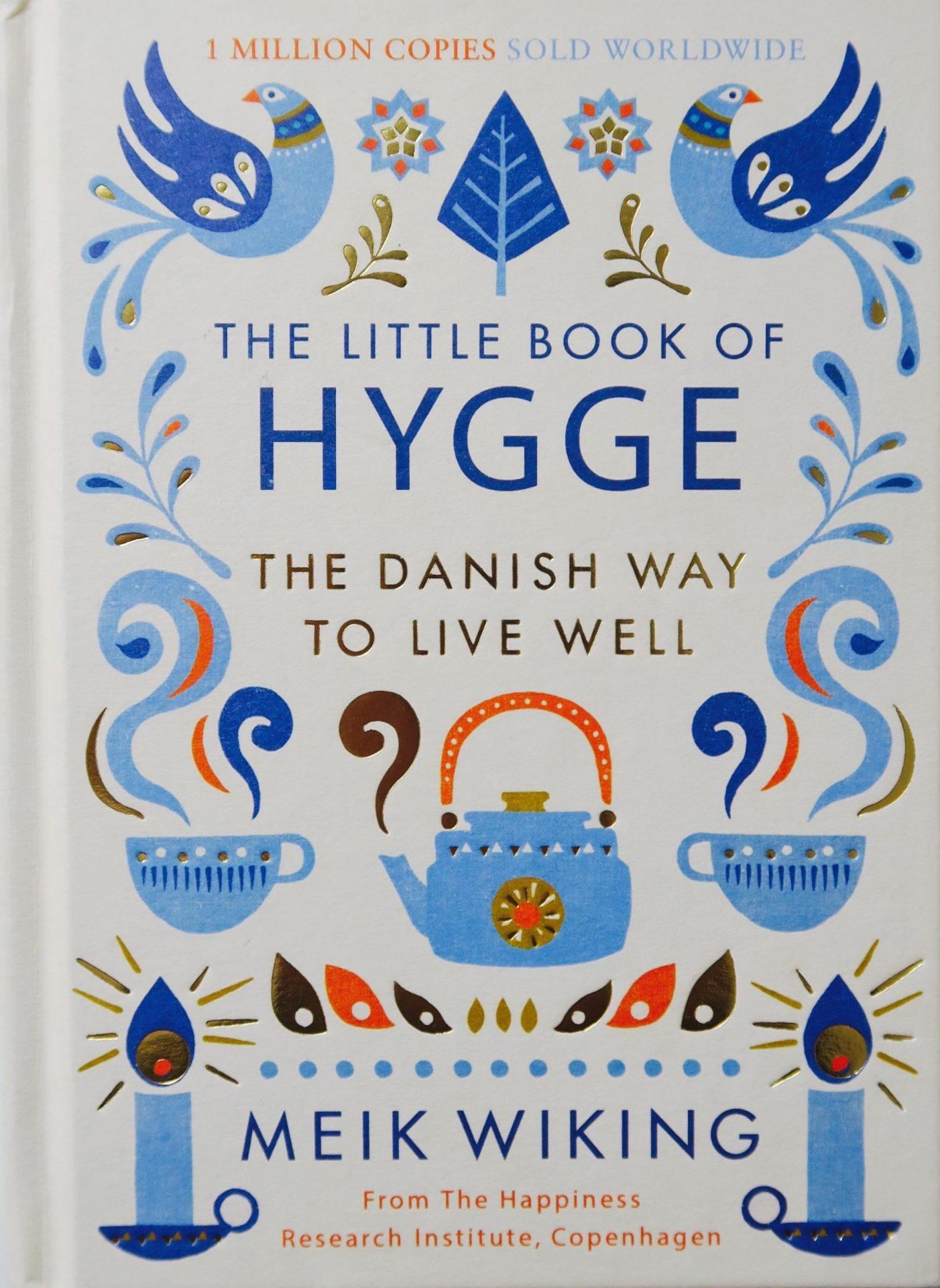Hygge la via danese alla felicità libro